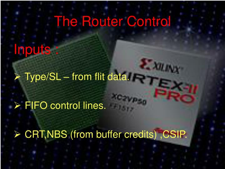The Router Control