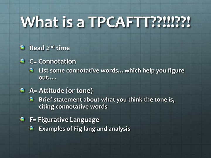 What is a TPCAFTT??!!!??!