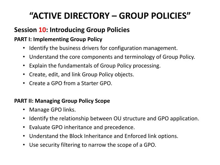 """ACTIVE DIRECTORY – GROUP POLICIES"""