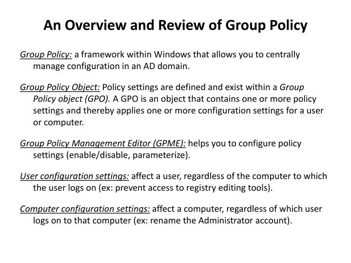 An Overview and Review of Group Policy