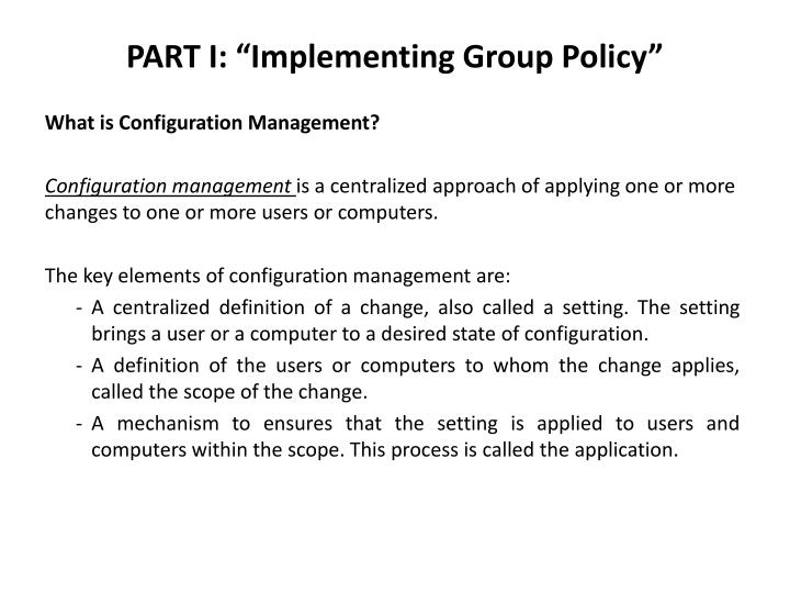 "PART I: ""Implementing Group Policy"""