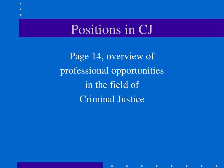 Positions in CJ
