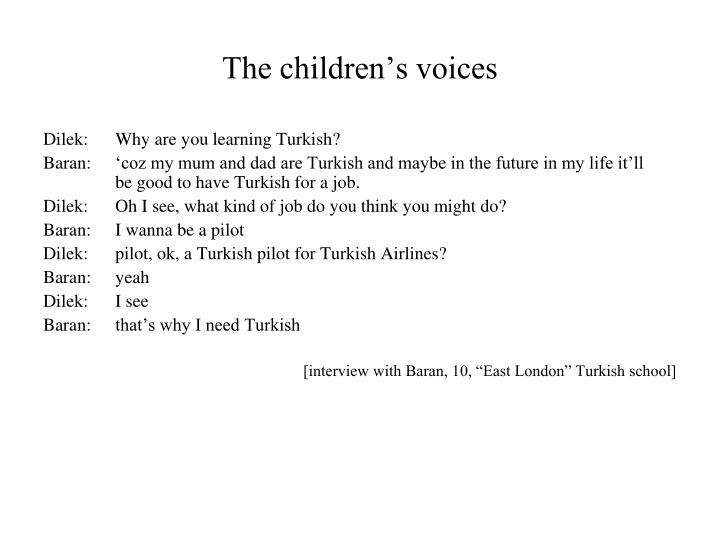 The children's voices