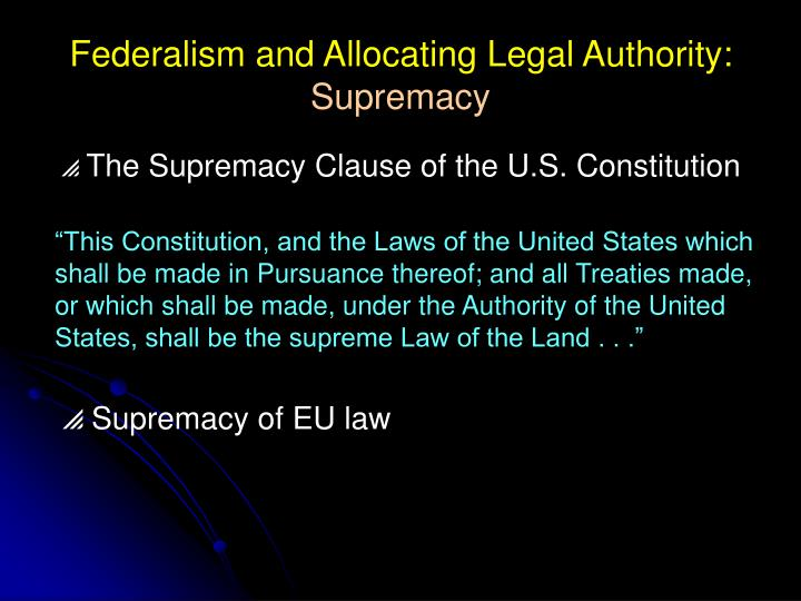 Federalism and Allocating Legal Authority: