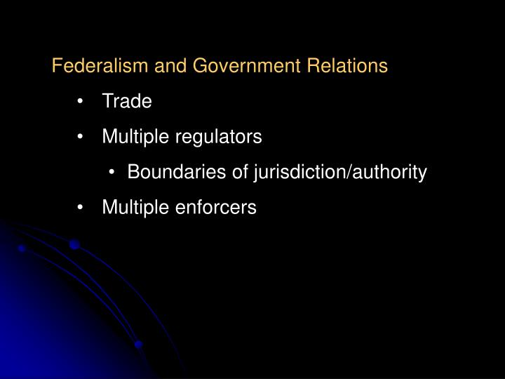 Federalism and Government Relations