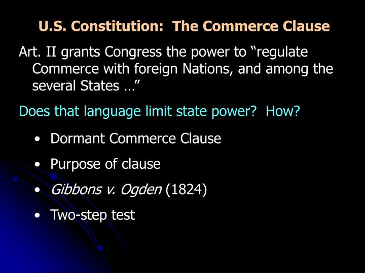 U.S. Constitution:  The Commerce Clause