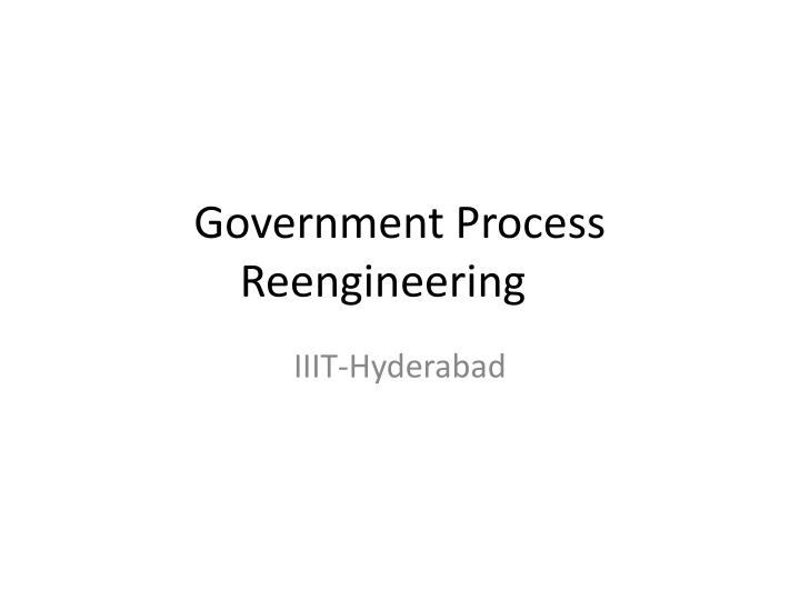 Government process reengineering