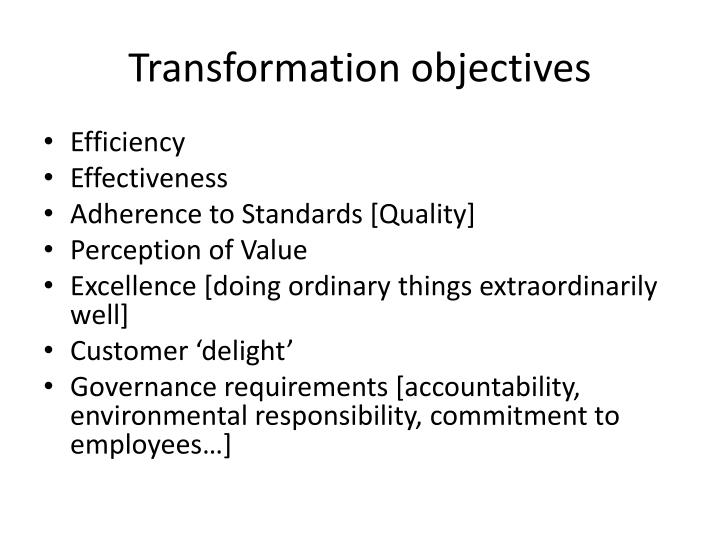 Transformation objectives