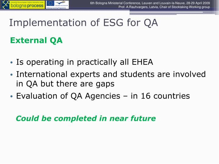 Implementation of ESG for QA