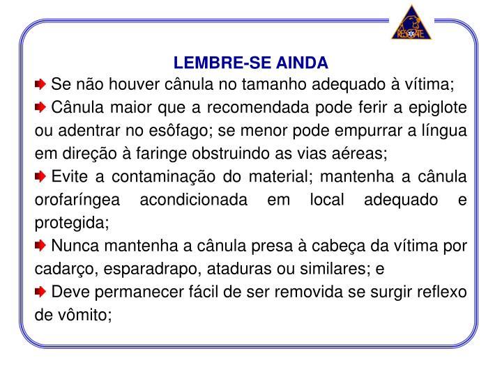 LEMBRE-SE AINDA