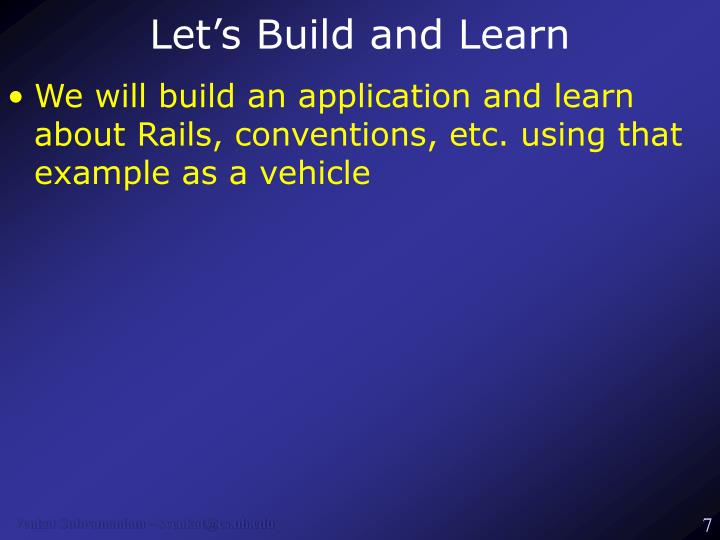 Let's Build and Learn