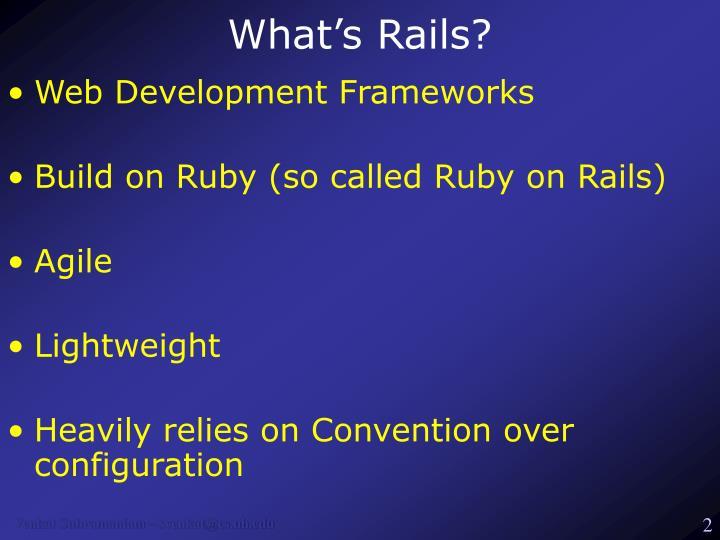 What's Rails?