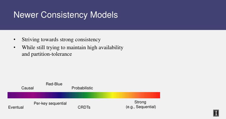 Newer Consistency Models