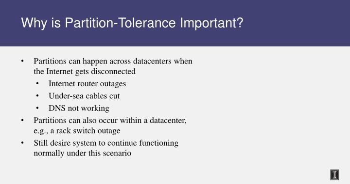 Why is Partition-Tolerance Important?
