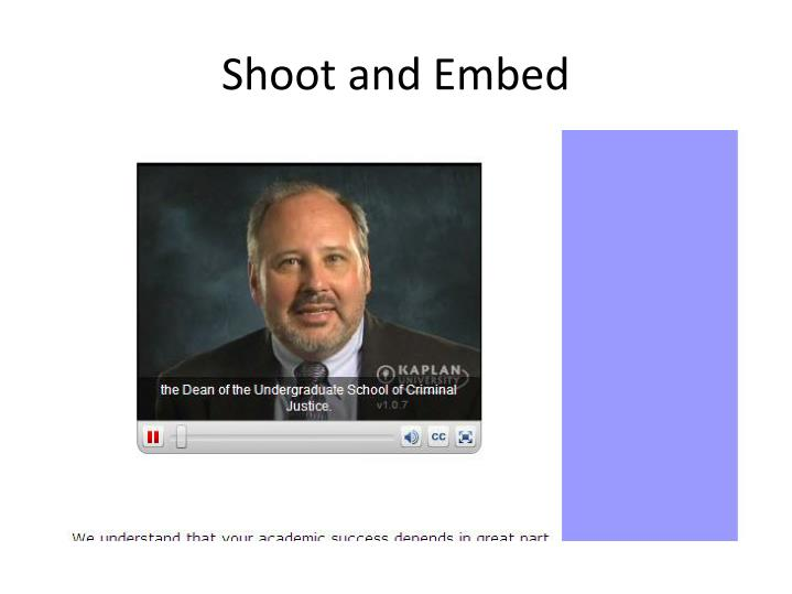 Shoot and Embed