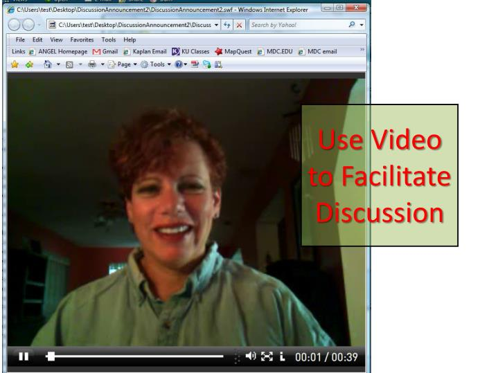 Use Video to Facilitate Discussion