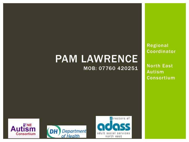 Pam lawrence mob 07760 420251