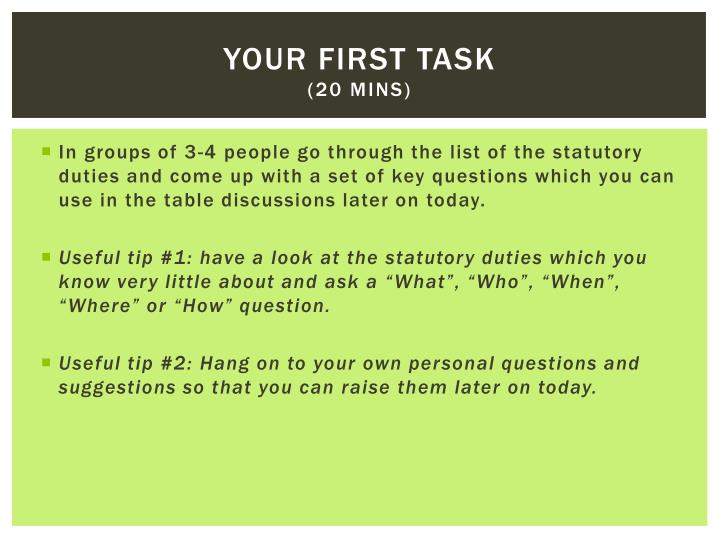 Your first task
