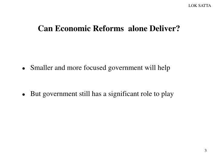 Can economic reforms alone deliver