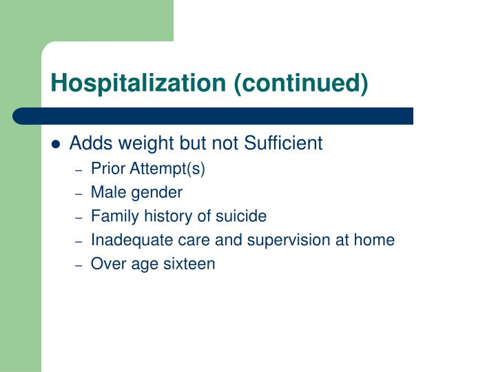 Hospitalization (continued)