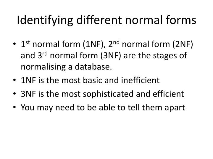 Identifying different normal forms