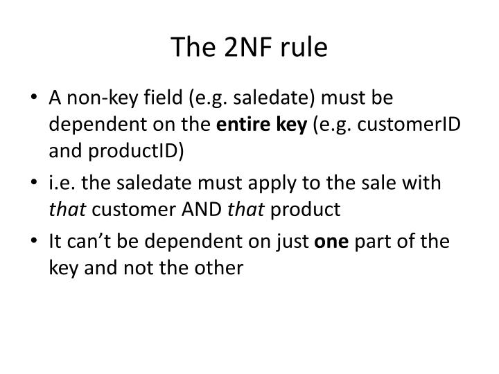 The 2NF rule