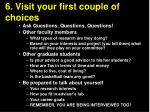 6 visit your first couple of choices2
