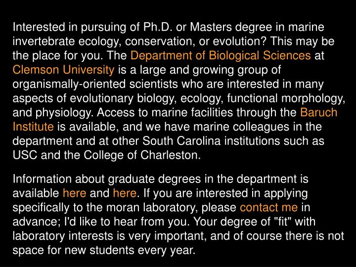 Interested in pursuing of Ph.D. or Masters degree in marine invertebrate ecology, conservation, or evolution? This may be the place for you. The