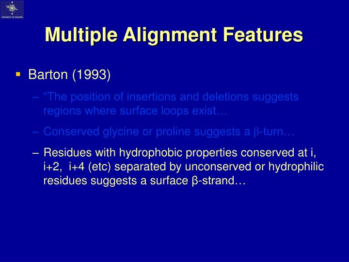 Multiple Alignment Features