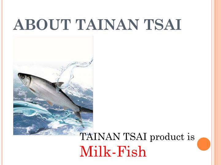 ABOUT TAINAN TSAI