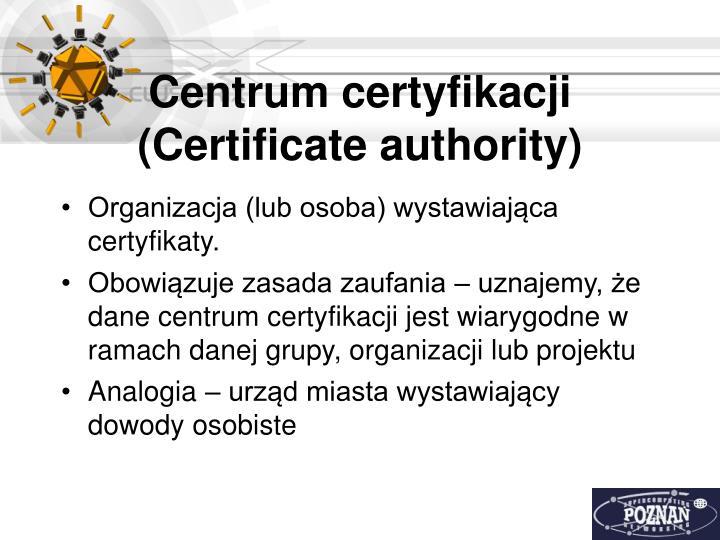 Centrum certyfikacji