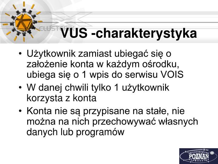 VUS -charakterystyka