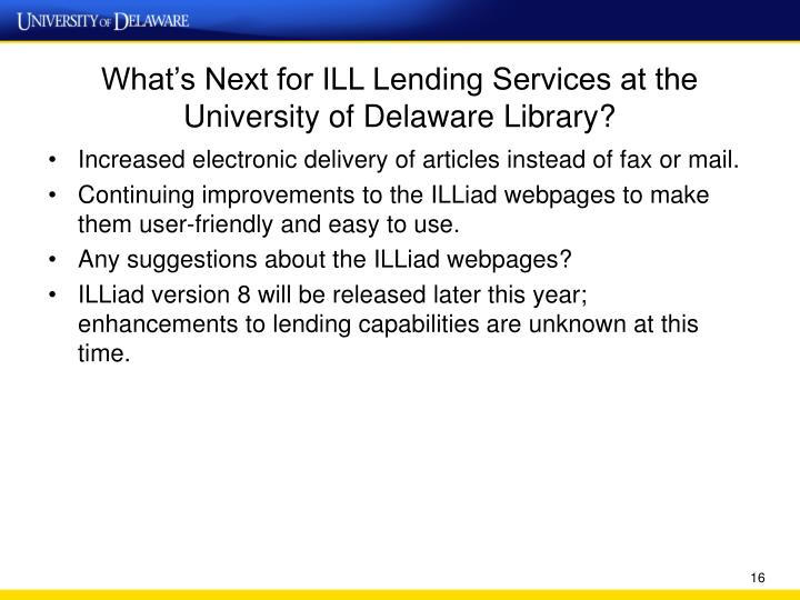 What's Next for ILL Lending Services at the University of Delaware Library?