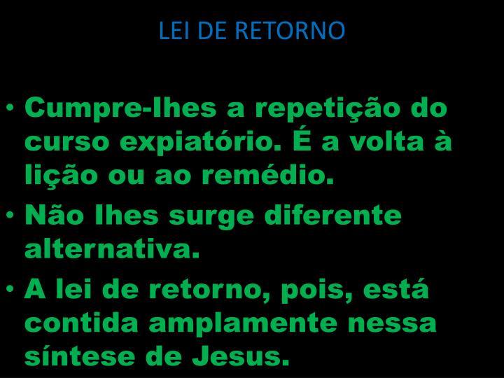 LEI DE RETORNO
