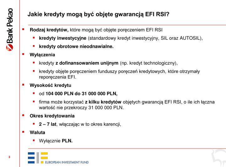 Jakie kredyty mogą być objęte gwarancją EFI RSI?