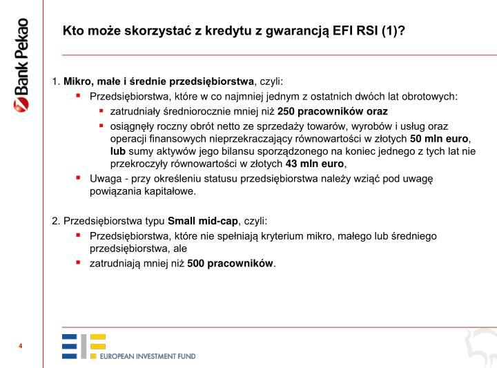 Kto może skorzystać z kredytu z gwarancją EFI RSI (1)?