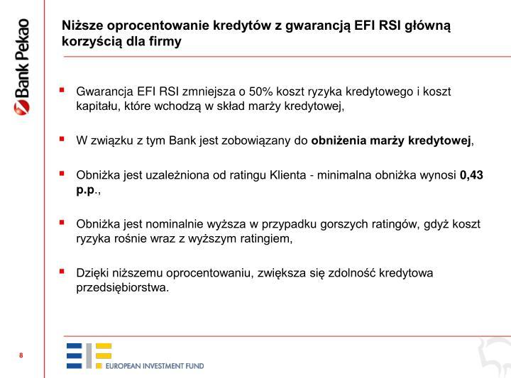 Niższe oprocentowanie kredytów z gwarancją EFI RSI główną korzyścią dla firmy