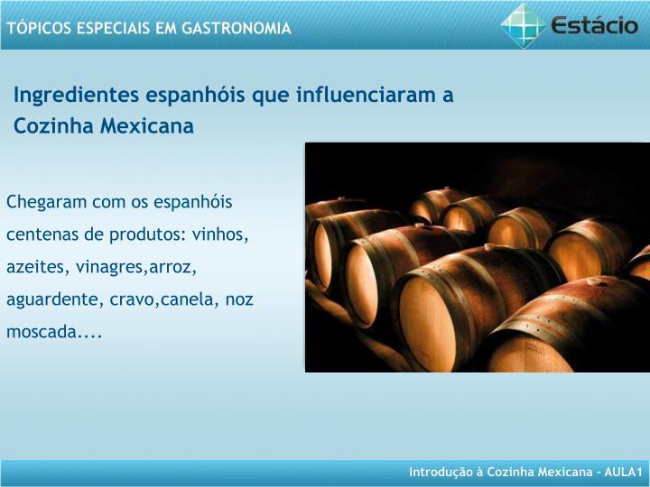 Ingredientes espanhóis que influenciaram a