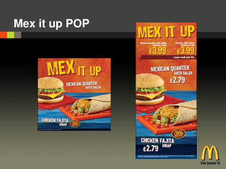 Mex it up POP