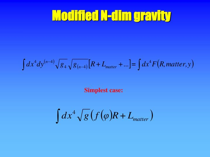 Modified N-dim gravity