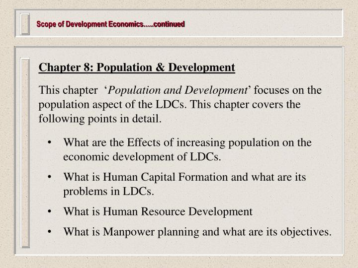 Scope of Development Economics…..continued
