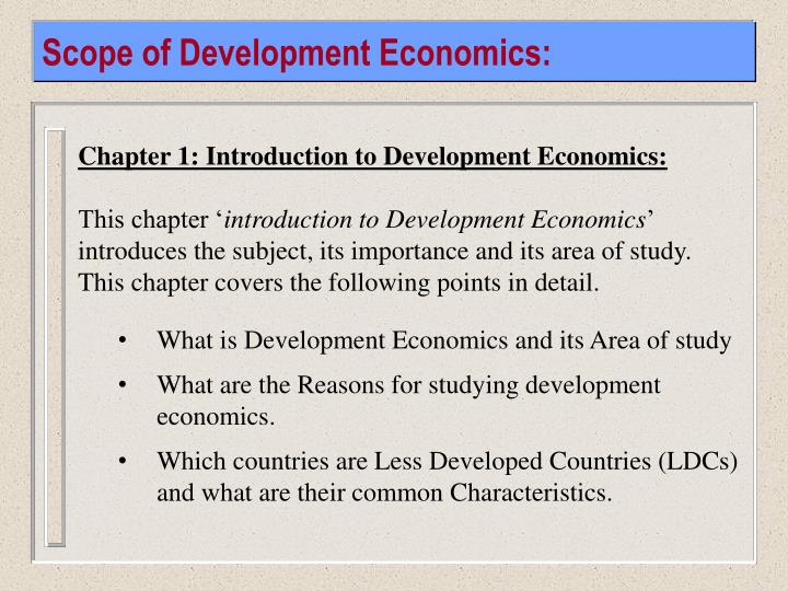 Scope of Development Economics: