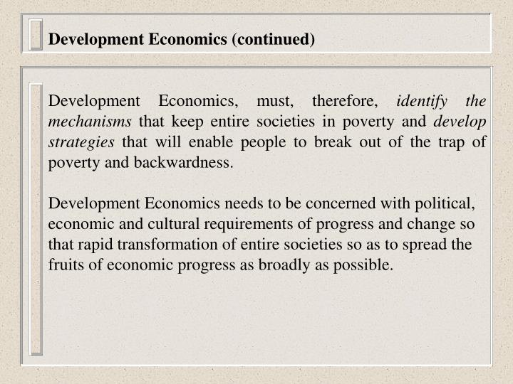 Development Economics (continued)