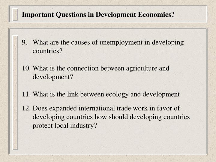 Important Questions in Development Economics?