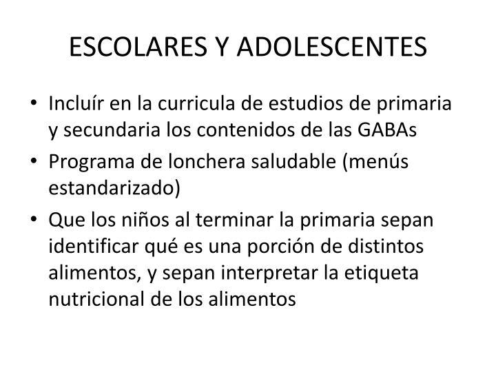 ESCOLARES Y ADOLESCENTES