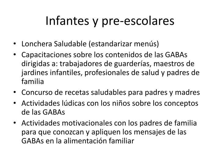 Infantes y pre-escolares