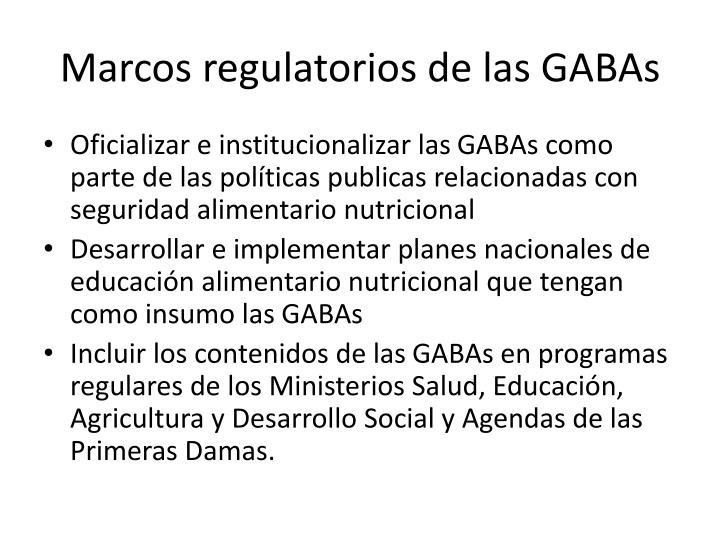 Marcos regulatorios de las GABAs