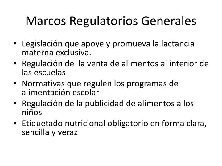 Marcos Regulatorios Generales