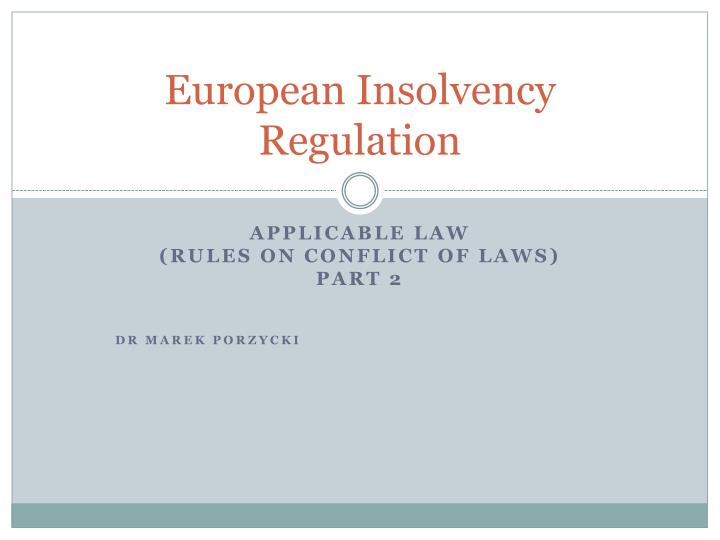 European insolvency regulation