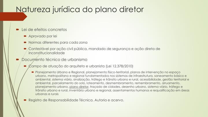 Natureza jurídica do plano diretor